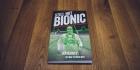Still Not Bionic by Ira Rainey: A Great Read on Ultrarunning
