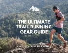 The Ultimate Trail Running Gear Guide: What To Wear Trail Running