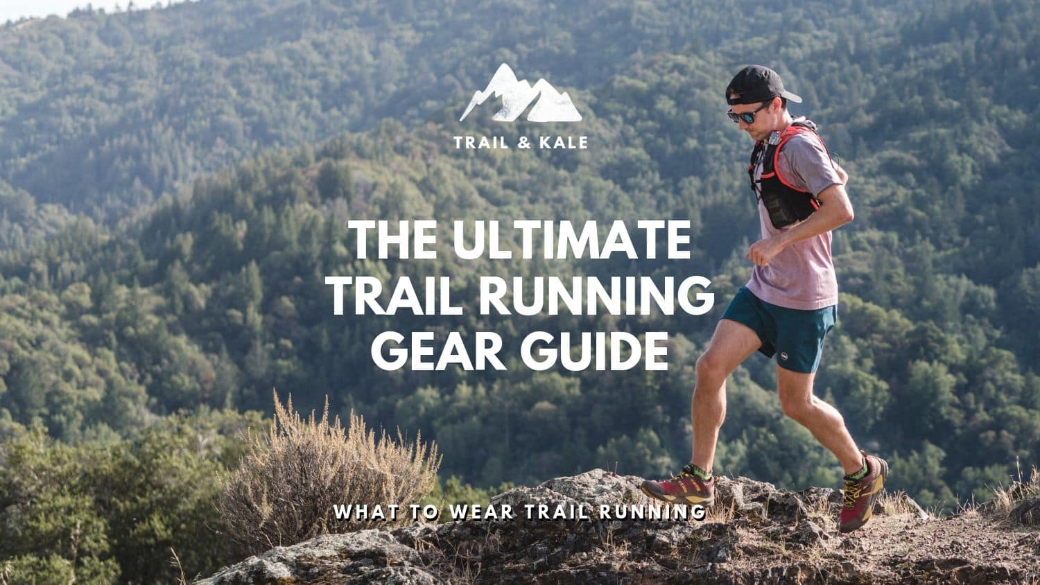 best trail running gear ultimate trail running gear guide trail and kale