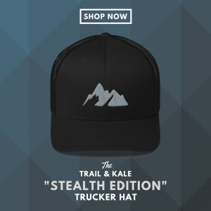 Trail and Kale Stealth Edition Trucker - Shop Now