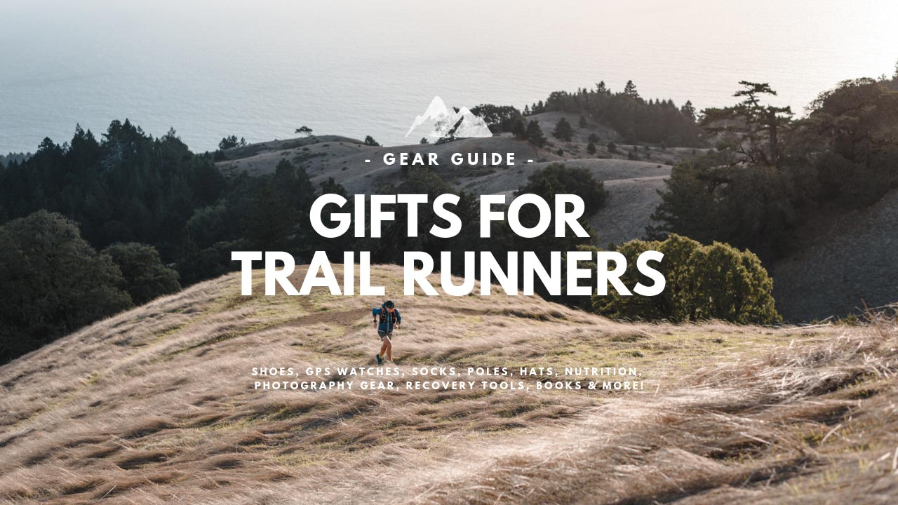 Gifts For Trail Runners In 2019 Shoes GPS Socks Nutrition More