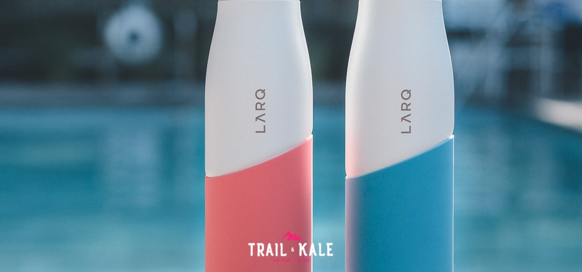 The LARQ Bottle Movement review trail and kale wm 2