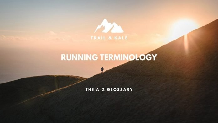 running terminology the a z of glossary trail and kale trail running 2