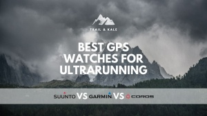 best GPS watches for trail and ultrarunning