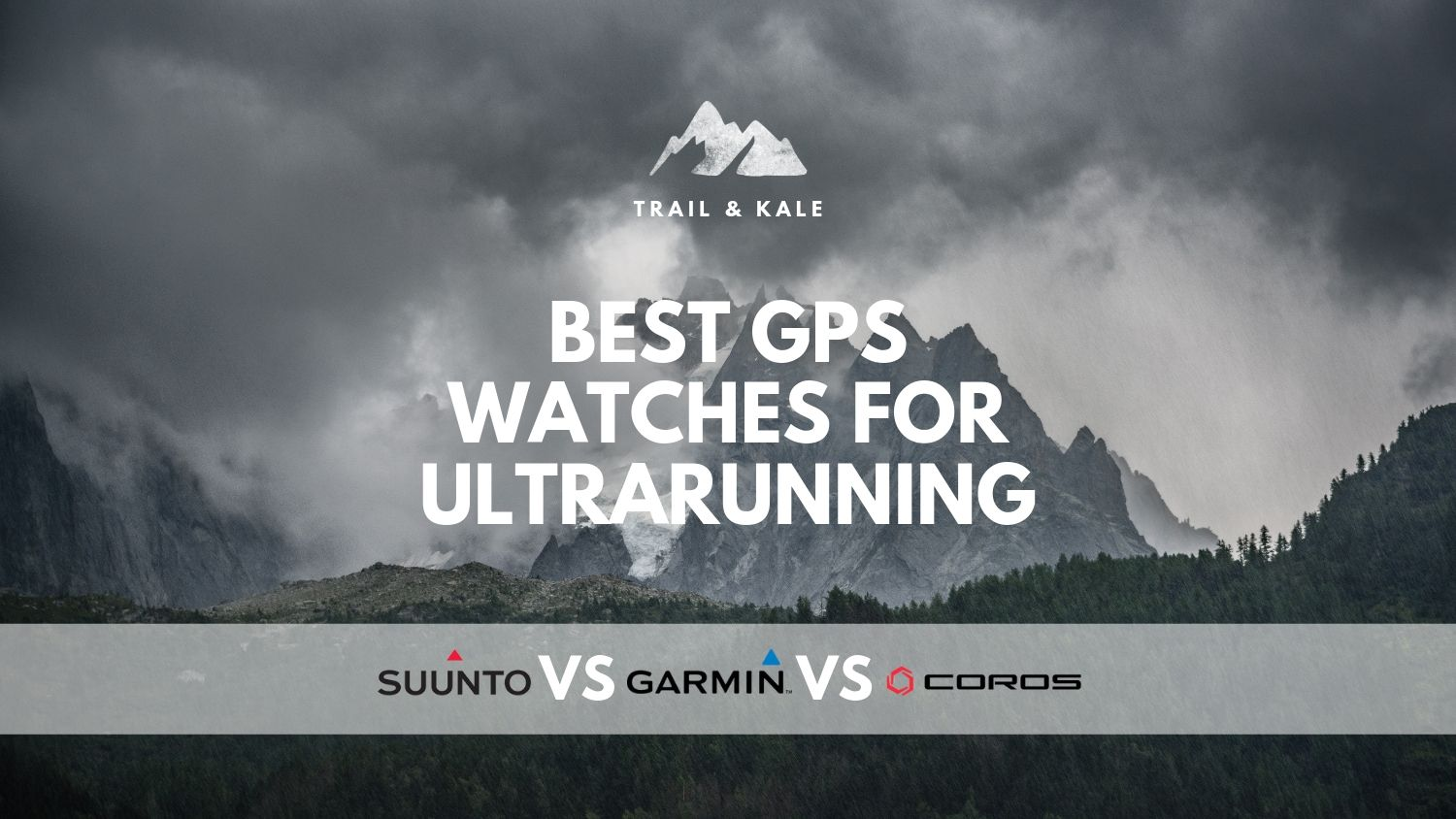 best GPS watches for ultrarunning garmin suunto coros trail and kale min