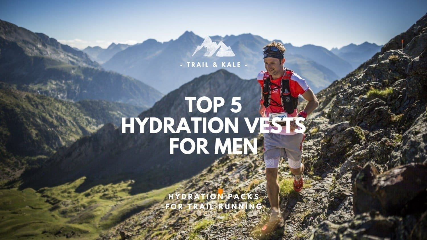 9a2761cb2e 5 Top Hydration Packs For Men in 2019: Best Race Vests For Trail Running