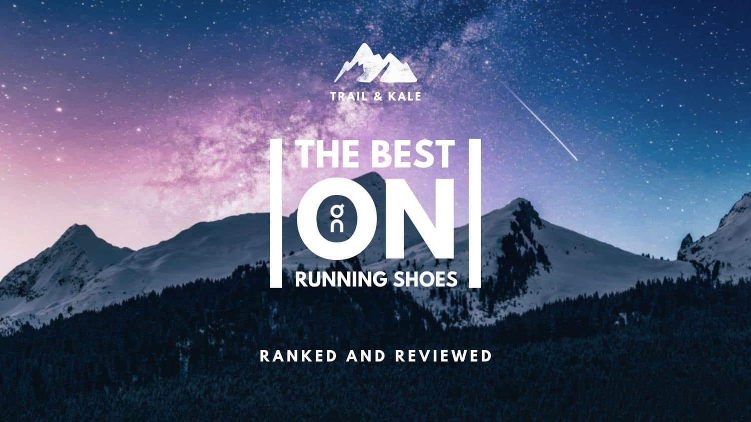 Best On Running Shoes Reviewed