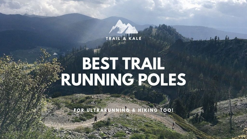 Best Trail Running Poles trail and kale min