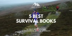 5 Best Survival Books - Improve Your Ultrarunning Mental Strength For 2020