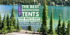 The Best Backpacking Tents For Multi-Day Hikes & Fastpacking