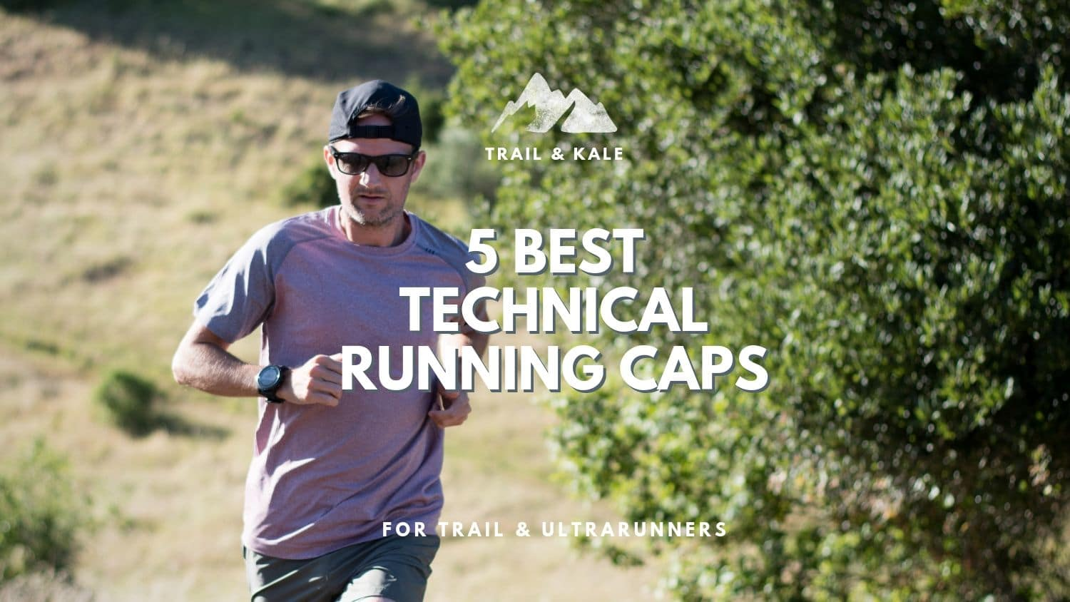 Best Running Hats 2019: Top 5 Technical Caps for Trail