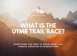what is th UTMB trail race ultramarathon trail running trail and kale