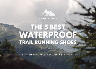 best waterproof trail running shoes trail and kale