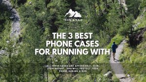 best phone cases for running with trail Kale
