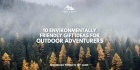 10 Environmentally-Friendly Gift Ideas For Outdoor Adventurers