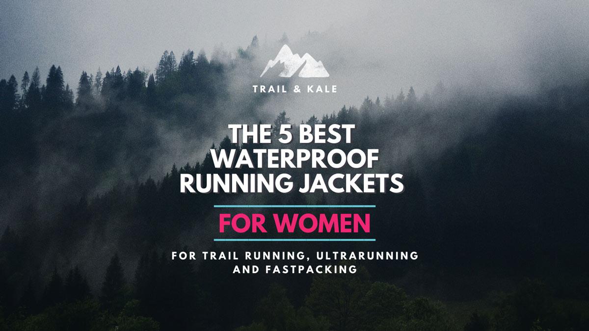 The best Women's Trail Running Gear - Women's specific trail running gear - Trail and Kale