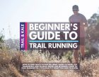 Trail Running for Beginners: The Definitive Guide To Off Road Running