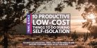 10 Productive Low-Cost Things To Do While Social Distancing during Self-Isolation