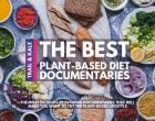 Best Plant Based Diet Documentaries to Inspire You