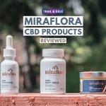Miraflora CBD review 2 trail and kale