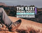 The Best Hiking Boots For Men and Women in 2021