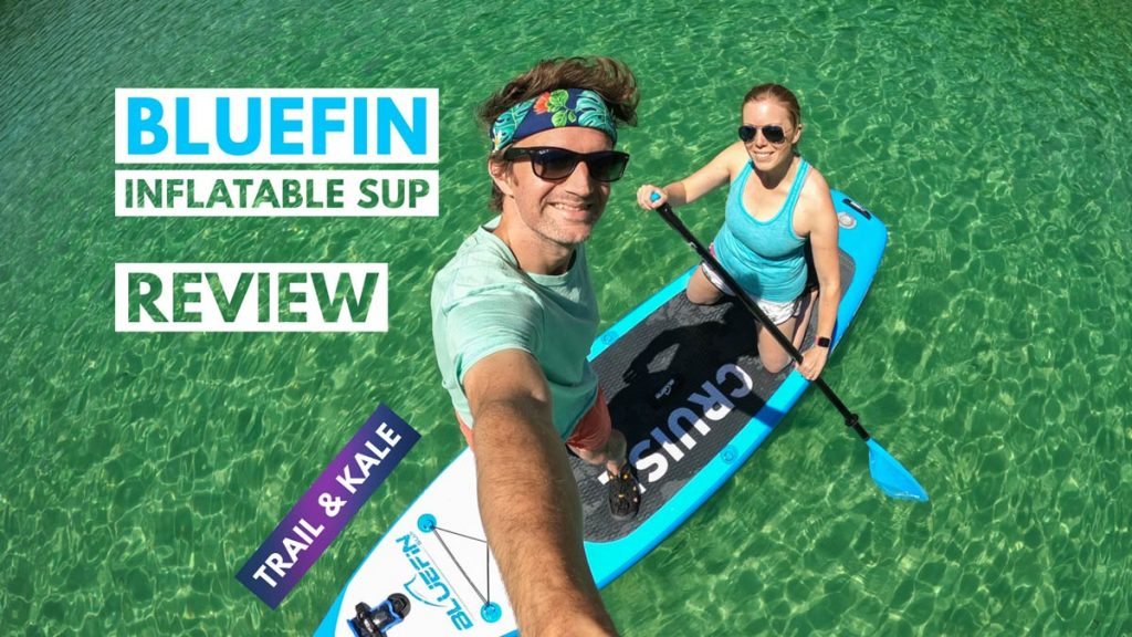 Bluefin SUP Review trail and kale