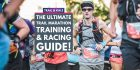 Trail Marathon Training Plan 2021: The Ultimate Training & Racing Guide!