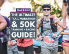 Trail Marathon / 50K Training Plan + ULTRA RACE GUIDE