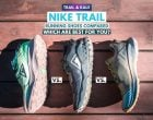 Nike Trail Running Shoes Compared: Which Are Best?