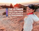 Foot Care for Trail Runners: 8 Ways To Look After Your Feet