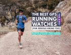 Best GPS Watches for Running and Hiking