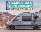 Best Camper Van Rental Companies for US Road Trips