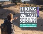Hiking For Beginners: 10 Essential Hiking Tips and Hiking Gear Checklist