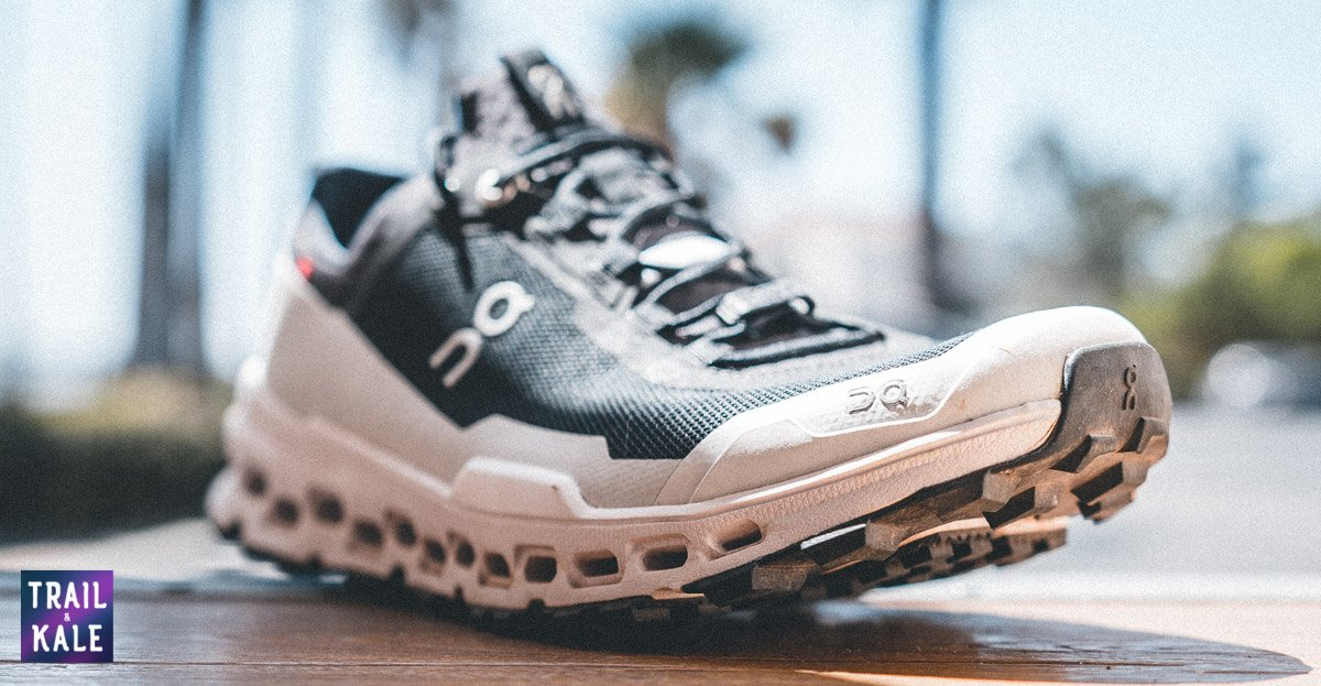 On Cloudultra Review - Trail & Kale | The #1 source of the best on running shoe reviews on the web