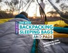 Best Backpacking Sleeping Bags and Pads