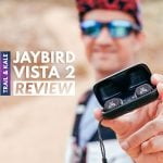 Jaybird Vista 2 Review For Running Featured Trail and Kale