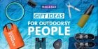 Gift Ideas For Outdoorsy People Who Love Adventure